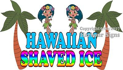 Hawaiian Shaved Ice Decal Choose Your Size Concession Food Truck Sign Sticker