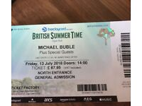 2 tickets Michael Buble in Hyde Park London Friday 13th July Face value £135 will accept £100 .