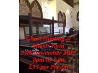 Ghost Hunt Manor Farm Southampton 25th November 2017 £35 per Person 8pm to 1am