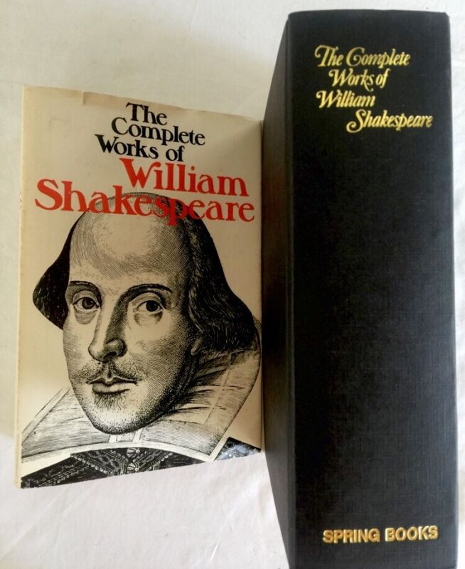 THE COMPLETE WORKS OF WILLIAM SHAKESPEARE Spring Books London 1st 1958 17th 1976