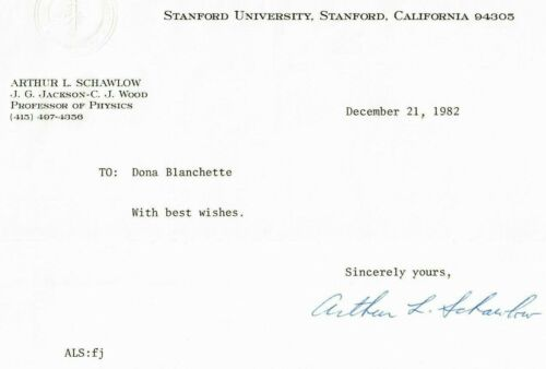 """Nobel Prize In Physics"" Arthur Schawlow Signed TLS Dated 1982 Todd Mueller COA"