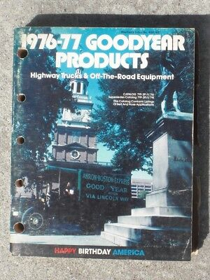 Goodyear Tire   Rubber Co  1976 77 Highway Trucks   Off Road Equipment Catalog
