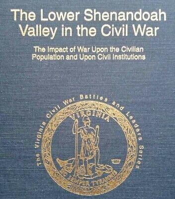 Lower Shenandoah Valley Virginia Civil War Battles Series Signed 1st Ed Numbered