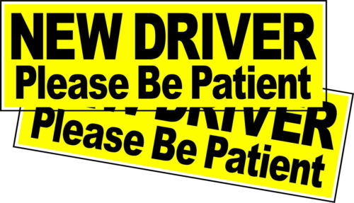 """NEW DRIVER Please Be Patient Vehicle Bumper Sticker 2 Pack 8.8"""" x 3"""" (2 Decals)"""
