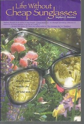 life without cheap sunglasses Stephen E Burrows paperback 1997 Very Good (Cheap Sunglasses Live)