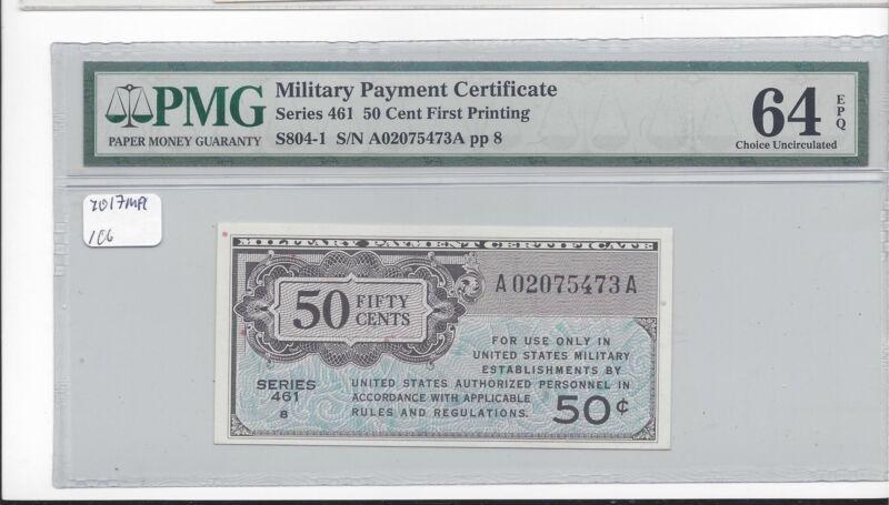 MPC Series 461  50  Cents  PMG 64 EPQ  CHOICE UNC