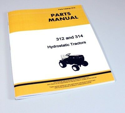 Parts Manual For John Deere 312 314 Hydrostatic Lawn Garden Tractors Catalog