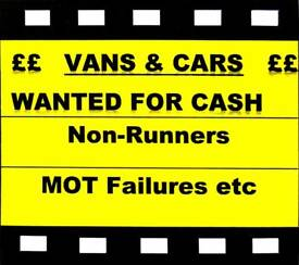 We Buy Vans and Cars for CASH ! Non Runners, MOT Failure etc 07976 552211