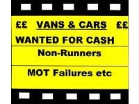 We Buy Vans and Cars for CASH ! Non Runners, MOT Failure etc 07976 552211