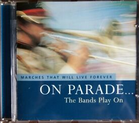 On Parade… The Bands Play On - Marches That Will Live Forever [CD]