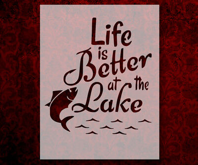 Life Is Better At The Lake Fishing  8.5