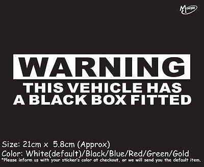 THIS VEHICLE HAS A BLACK BOX FITTED Reflective Funny Car Stickers best (Best Car Black Box)