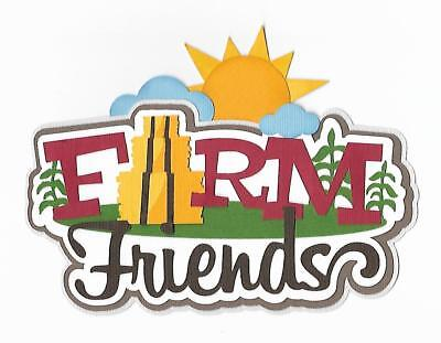 - PREMADE SCRAPBOOK PAPER PIECING FOR LAYOUT-ALBUM-PETTING ZOO-FARM FRIENDS