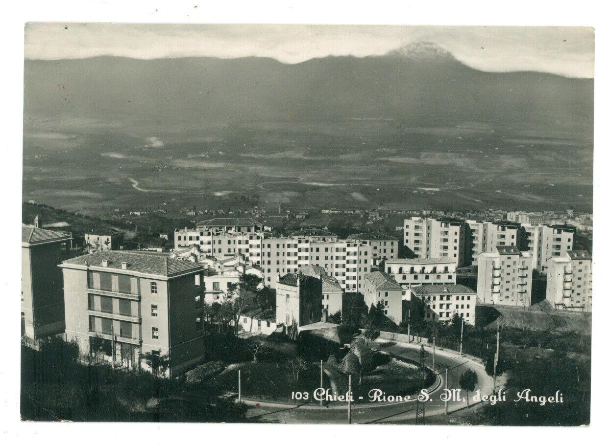 CHIETI RIONE S. M. DEGLI ANGELI MADONNA ABRUZZO VIAGGIATA 1955