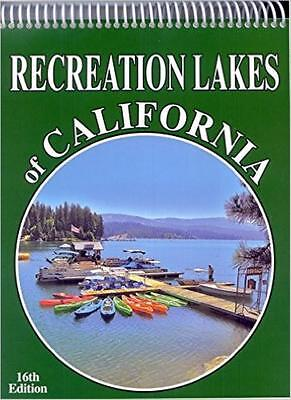 RECREATION LAKES OF CALIFORNIA 16th Edition 460 Lakes