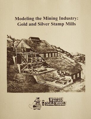 Modeling the Mining Industry Western Scale Models book P-4 an aid to modeling