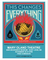 Free movie - 'This Changes Everything' Thurs. Nov. 26th, 6:00pm