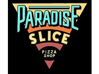 Paradise Slice Pizza Shop Looking for Help! Brick Lane, E1