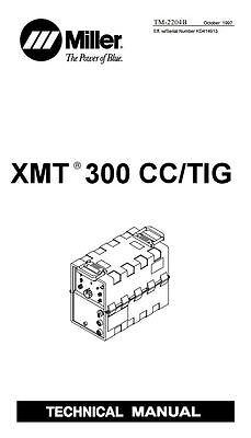 Miller Xmt 300 Cccv Technical Manual Kd414913 - Zz222222
