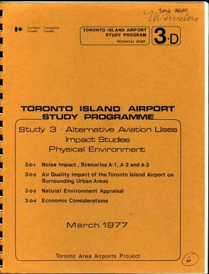 Toronto Island Airport Study Programme Study 3 Studies Physical Environment 1977