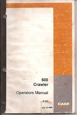 Case 600 Crawler Tractor Operators Manual
