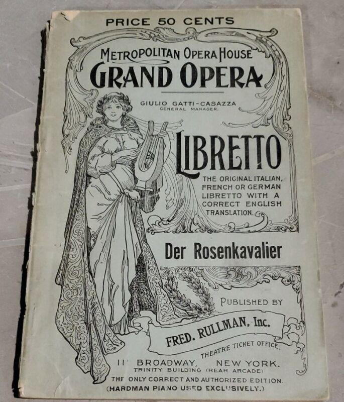 1912 DER ROSENKAVALIER Libretto Metropolitan Opera House Grand Opera