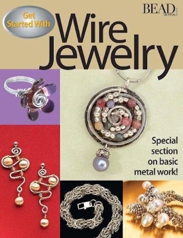 Get Started with Wire Jewelry Book  / Beaded Wire & Metal Projects