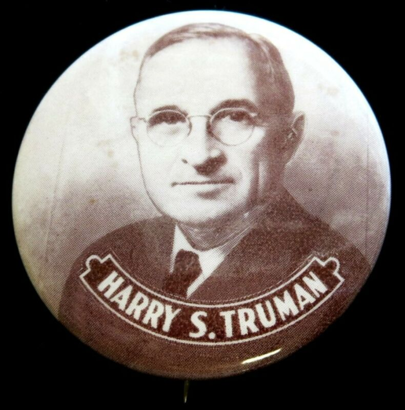 1948 HARRY S. TRUMAN DEMOCRATIC PRESIDENTIAL CAMPAIGN CELLULOID 45 MM BUTTON