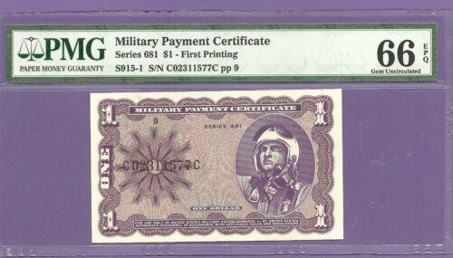MPC 681 One Dollar PMG Gem 66 EPQ