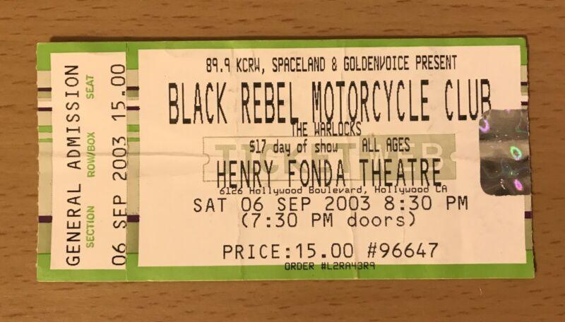 2003 BLACK REBEL MOTORCYCLE CLUB HOLLYWOOD CONCERT TICKET STUB HOWL BABY 81