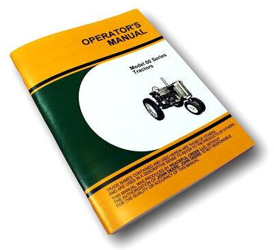 Operators Manual For John Deere Model 60 Series Tractor Owners Gas