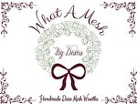 What A Mesh By Diana Wreath Shop