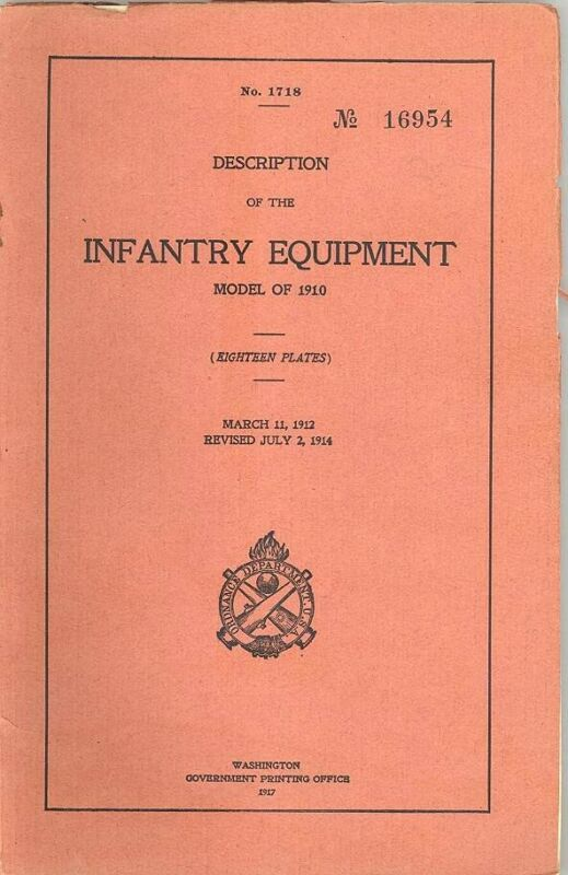 Original Model 1910 INFANTRY EQUIPMENT Manual No. 1718