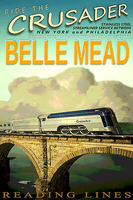 BELLE MEAD New Jersey Reading Lines Railroad CRUSADER Train Poster Art Print 070