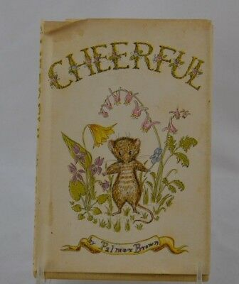 Book Cheerful by Palmer Brown 1957 with Dust Jacket