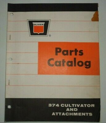 Oliver 374 Cultivator Attachments Parts Catalog Manual Book Original 168