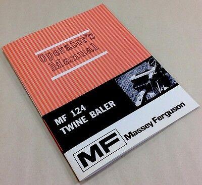 Massey Ferguson Mf 124 Twine Baler Operators Owners Manual Square Hay Operation