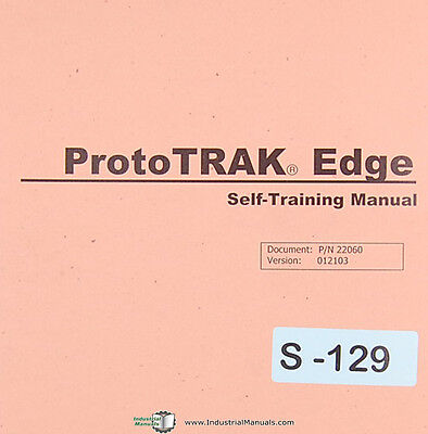 Southwestern Prototrak Edge Self-training Manual