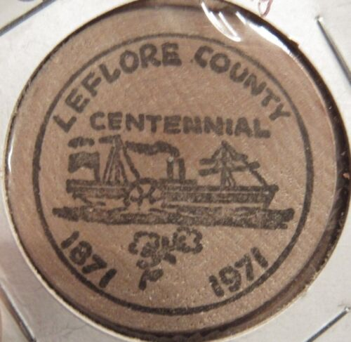 1971 Leflore County, MS Centennial Wooden Nickel - Token Mississippi