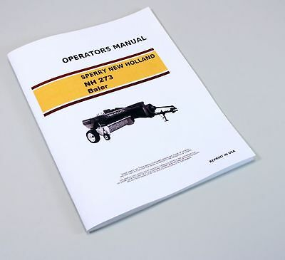 Sperry New Holland Hayliner 273 Square Baler Owners Operators Manual Service