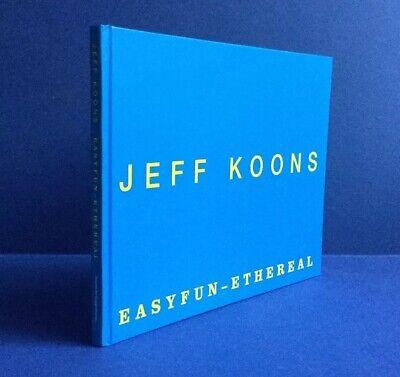 Jeff Koons Easyfun Ethereal Exhibition Catalogue 2001