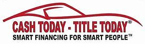 Cash today Title today. We Can HELP