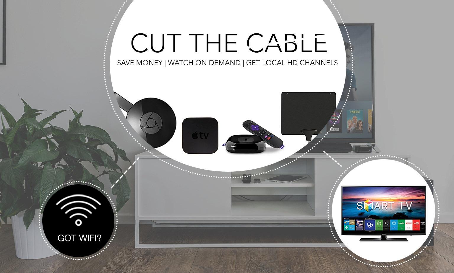 Cord-Free Entertainment | Smart TVs, media streamers, antennas
