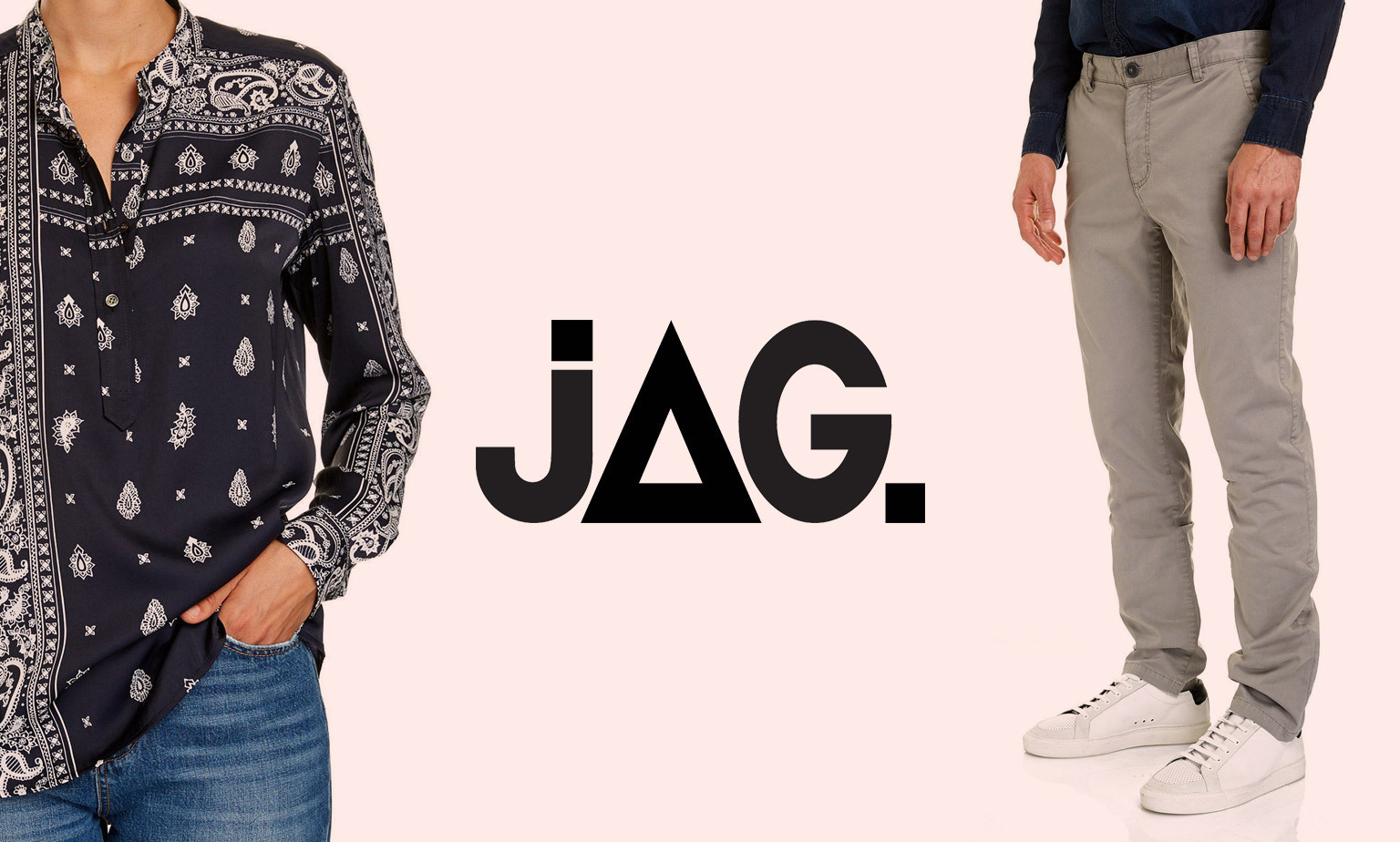 Click here to shop up to 50% off selected JAG fashion & accessories
