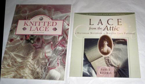 Lot of 2 books: Lace from the Attic (Wiseman) and Knitted Lace (EATON) both new