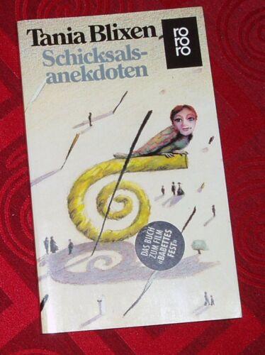 Schicksalsanekdoten von Tania Blixen und W. E. Süskind