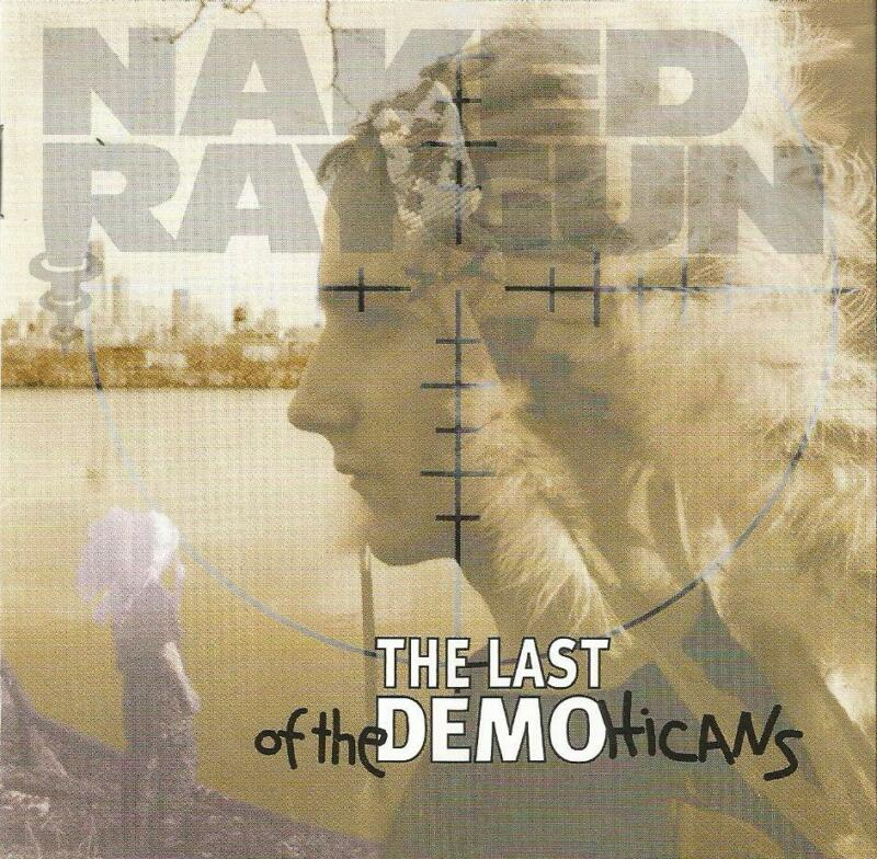 Naked Raygun The Last of the Demohicans CD (Brand New)