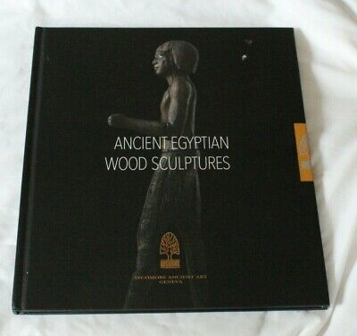 SYCOMORE ANCIENT ART BOOK CATALOGUE HARDBACK ANCIENT EGYPTIAN WOOD SCULPTURES