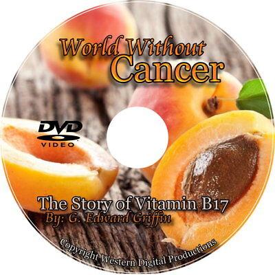 DVD Cancer Treatment Free Vitamin B17 Laetrile Non Drug Approach Nutrition (Drug Treatment)