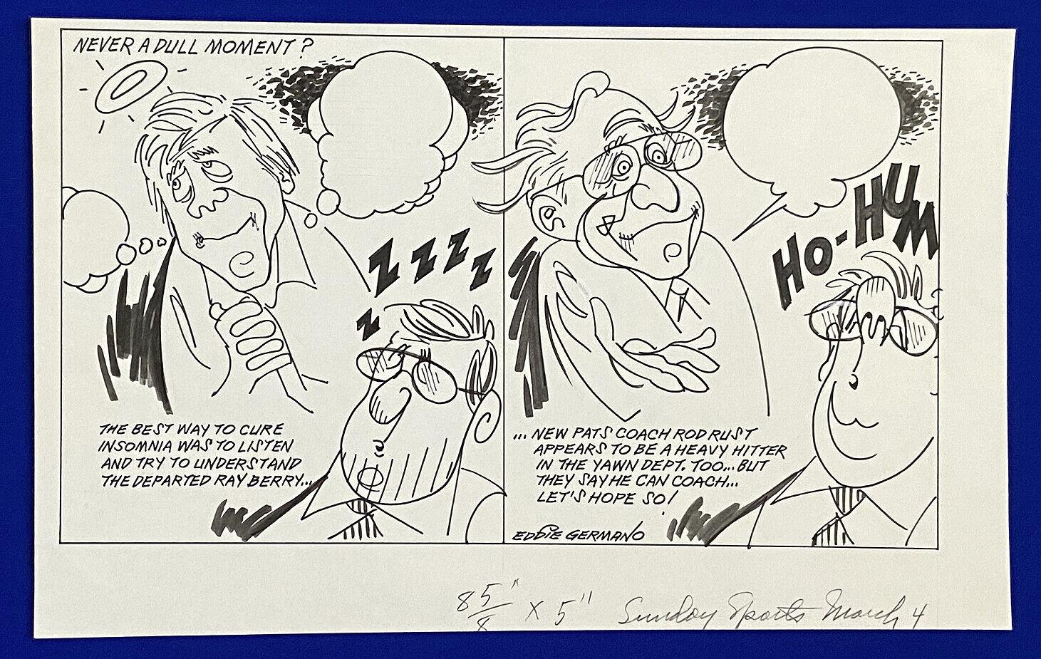 1990 patriots raymond berry rod rust never a dull moment? 12x19 original cartoon